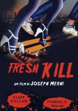FRESH_KILL