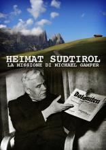 HEIMAT_SUDTIROL__LA_MISSIONE_DI_MICHAEL_GAMPER