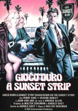 GIOCO_DURO_A_SUNSET_STRIP